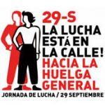 29-S, La lucha está en la calle. Hacia la Huelga General.