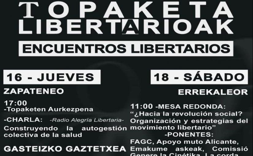 Nuestro compa Héctor participa en los Encuentros Libertarios de Errekaleor